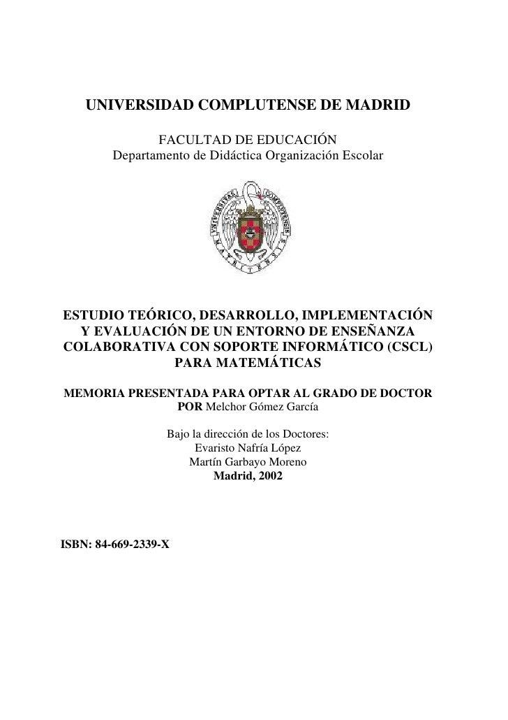 UNIVERSIDAD COMPLUTENSE DE MADRID                FACULTAD DE EDUCACIÓN         Departamento de Didáctica Organización Esco...