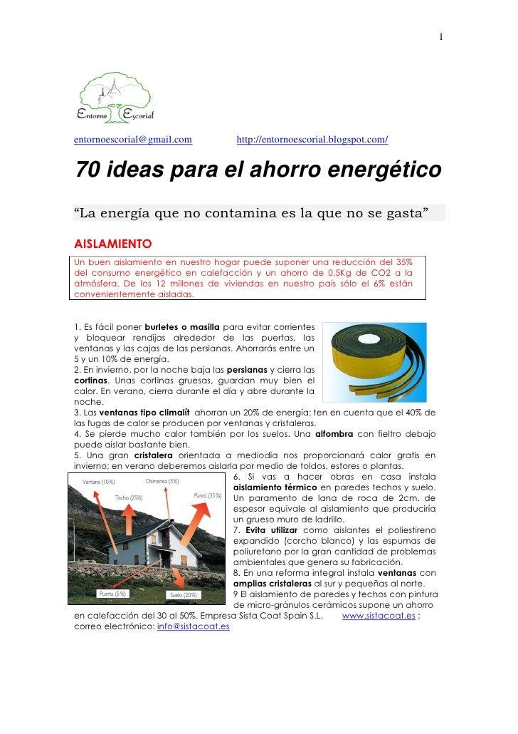 "1entornoescorial@gmail.com             http://entornoescorial.blogspot.com/70 ideas para el ahorro energético""La energía q..."