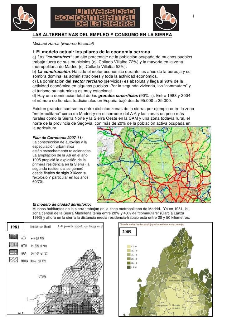 1       LAS ALTERNATIVAS DEL EMPLEO Y CONSUMO EN LA SIERRA       Michael Harris (Entorno Escorial)       1 El modelo actua...