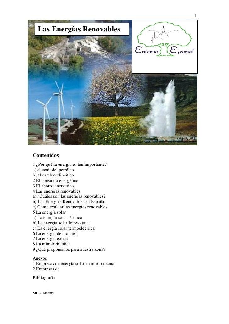1  Las Energías RenovablesContenidos1 ¿Por qué la energía es tan importante?a) el cenit del petróleob) el cambio climático...