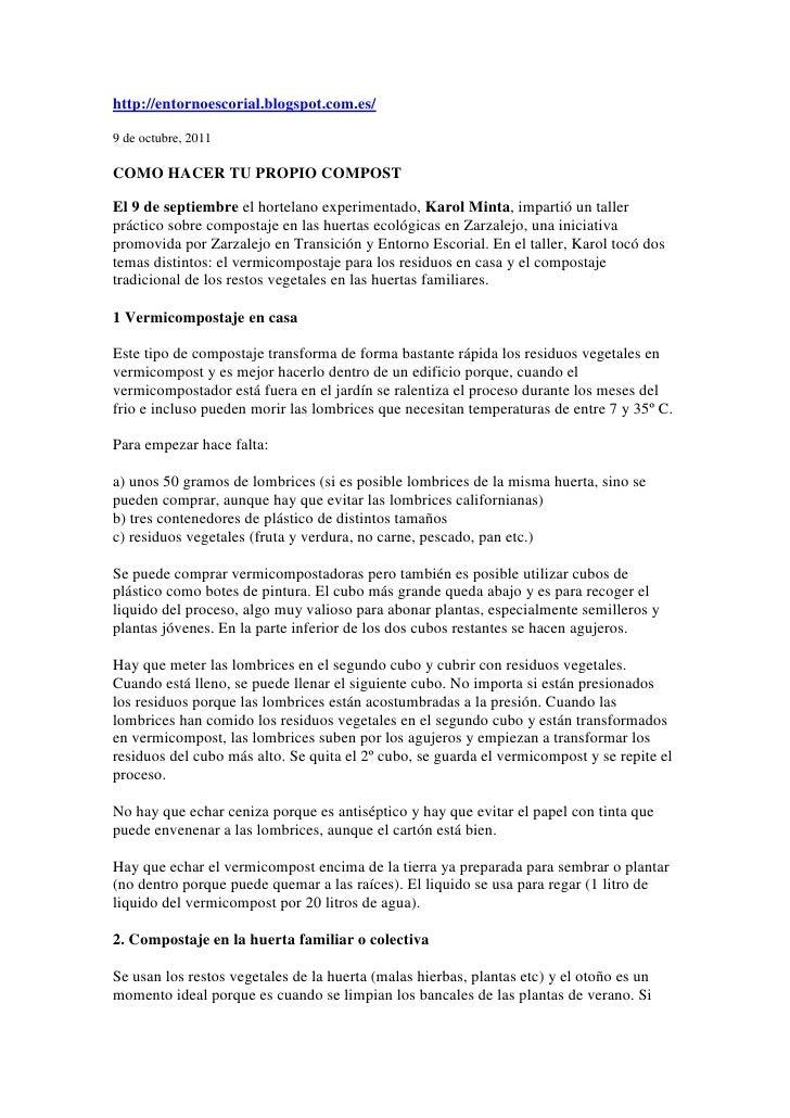 http://entornoescorial.blogspot.com.es/9 de octubre, 2011COMO HACER TU PROPIO COMPOSTEl 9 de septiembre el hortelano exper...