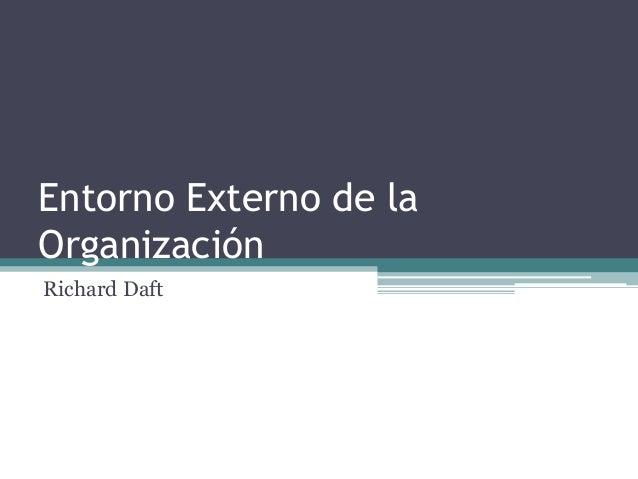 Entorno Organizacional de la Empresa