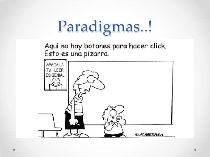 Paradigmas..!