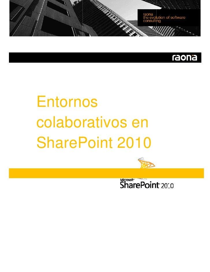 Entornos colaborativos en SharePoint 2010