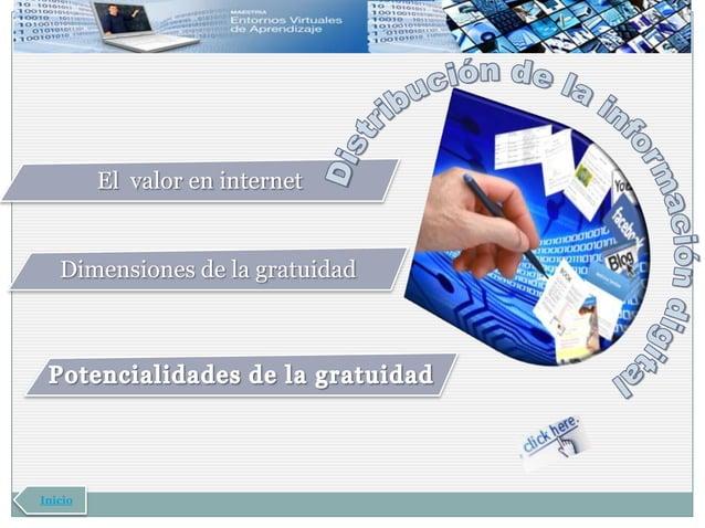 El valor en internet   Dimensiones de la gratuidadInicio