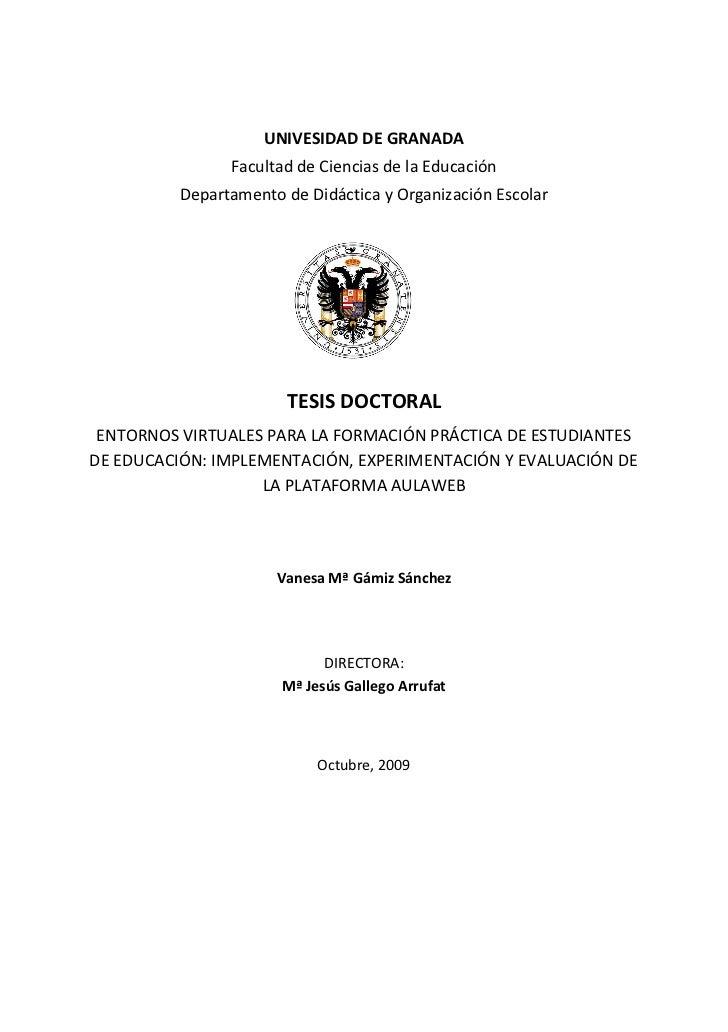 UNIVESIDAD DE GRANADA                Facultad de Ciencias de la Educación          Departamento de Didáctica y Organizació...