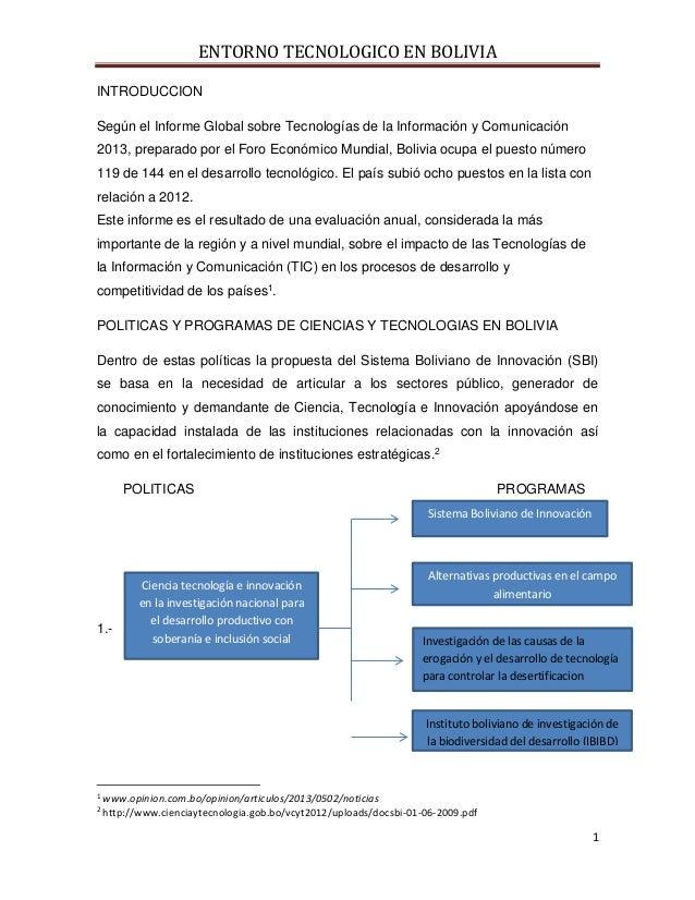 ENTORNO TECNOLOGICO EN BOLIVIA 1 INTRODUCCION Según el Informe Global sobre Tecnologías de la Información y Comunicación 2...