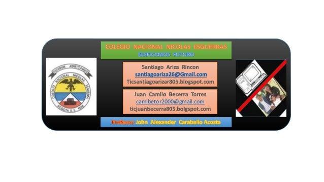 santiagoariza26@Gmail.com camibetor2000@gmail.com