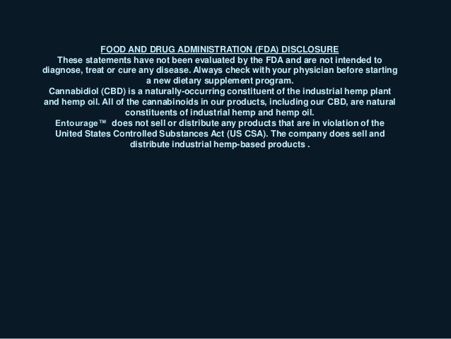 FOOD AND DRUG ADMINISTRATION (FDA) DISCLOSURE These statements have not been evaluated by the FDA and are not intended to ...