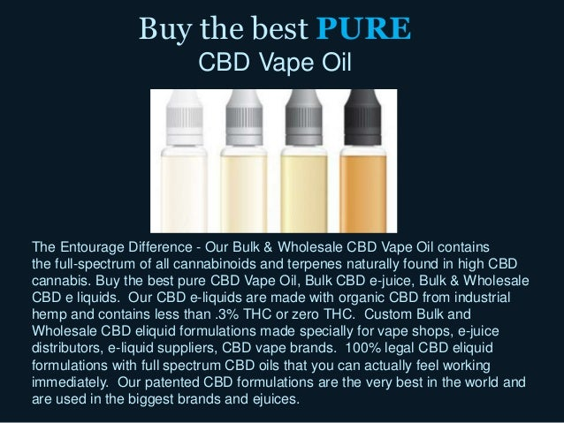 The Entourage Difference - Our Bulk & Wholesale CBD Vape Oil contains the full-spectrum of all cannabinoids and terpenes n...