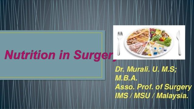 Dr. Murali. U. M.S; M.B.A. Asso. Prof. of Surgery IMS / MSU / Malaysia.