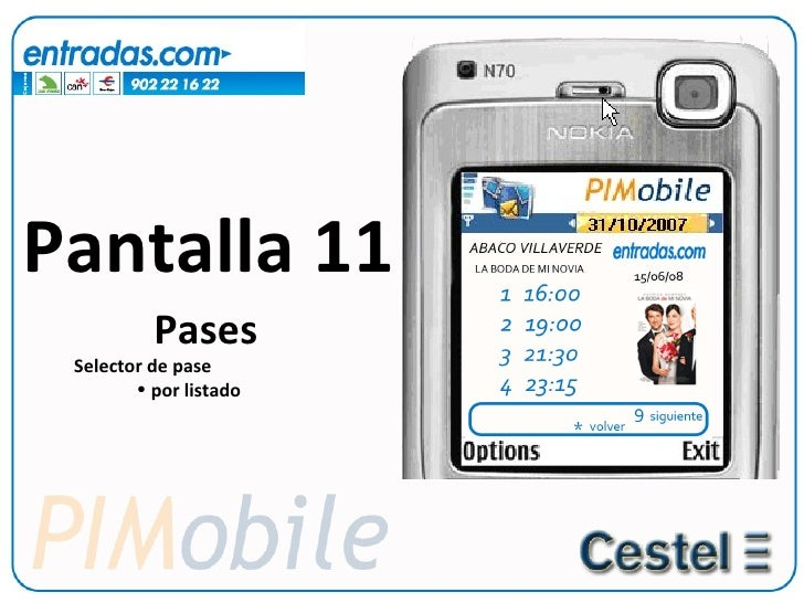 Pantalla 11 <ul><li>Pases </li></ul><ul><ul><li>Selector de pase </li></ul></ul><ul><ul><ul><ul><li>por listado </li></ul>...