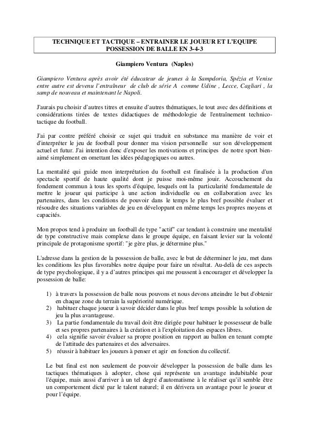 TECHNIQUE ET TACTIQUE – ENTRAINER LE JOUEUR ET L'EQUIPE POSSESSION DE BALLE EN 3-4-3 Giampiero Ventura (Naples) Giampiero ...