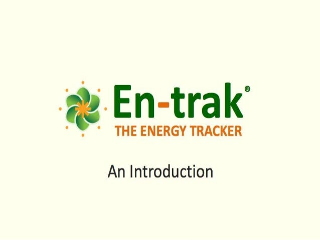 Project: En Trak• Installed weekend of February 4th and 5th