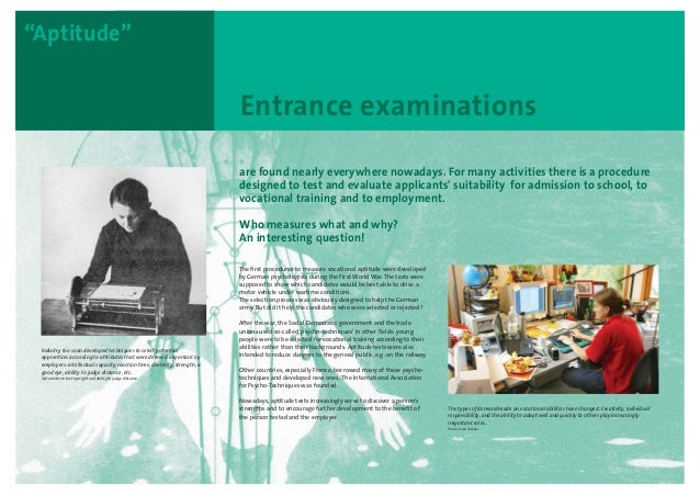 "Entrance examinations ""Aptitude"" are found nearly everywhere nowadays. For many activities there is a procedure designed t..."