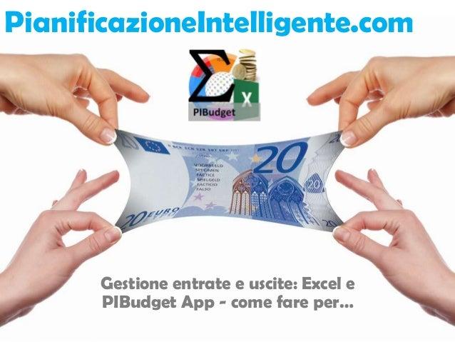 PianificazioneIntelligente.com  Gestione entrate e uscite: Excel e PIBudget App - come fare per…