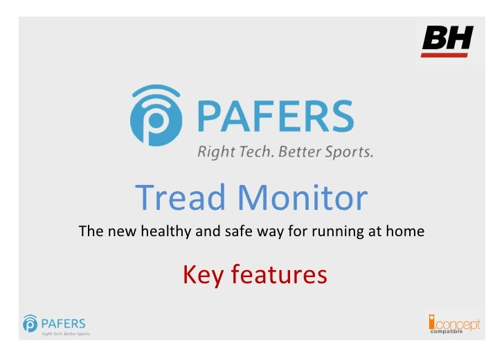 Tread MonitorThe new healthy and safe way for running at home              Key features                                   ...