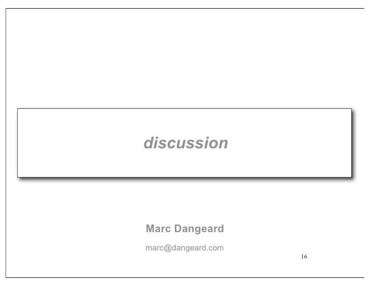 discussion     Marc Dangeard marc@dangeard.com                     16