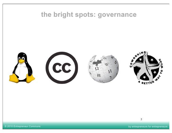 the bright spots: governance                                                                      5  © 2010 Entrepreneur C...