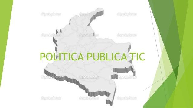 POLITICA PUBLICA TIC