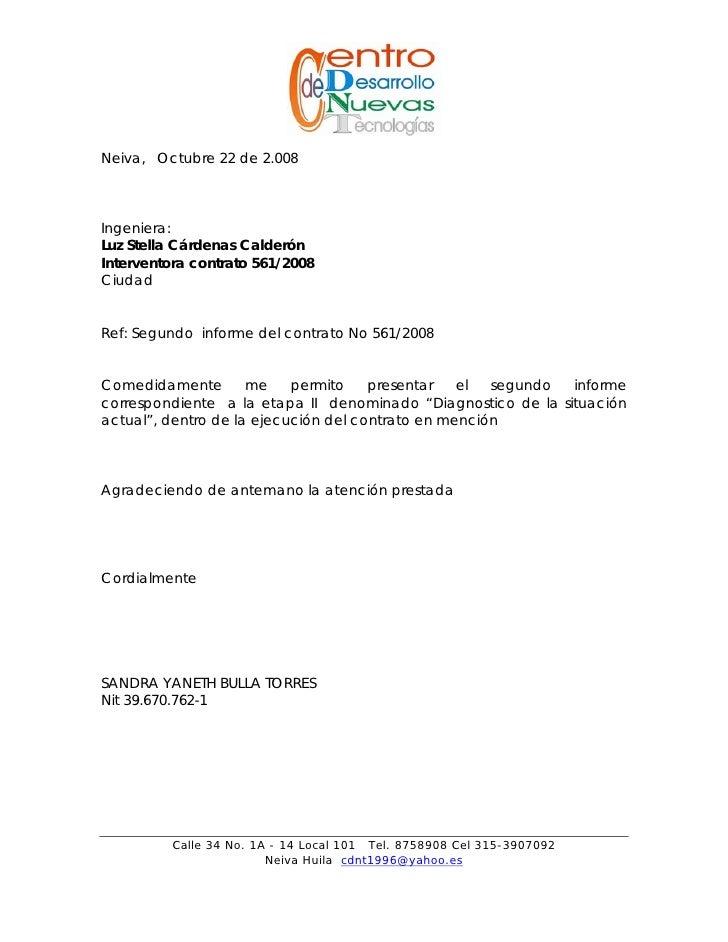 Neiva, Octubre 22 de 2.008    Ingeniera: Luz Stella Cárdenas Calderón Interventora contrato 561/2008 Ciudad   Ref: Segundo...