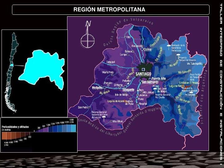 REGIÓN METROPOLITANA<br />