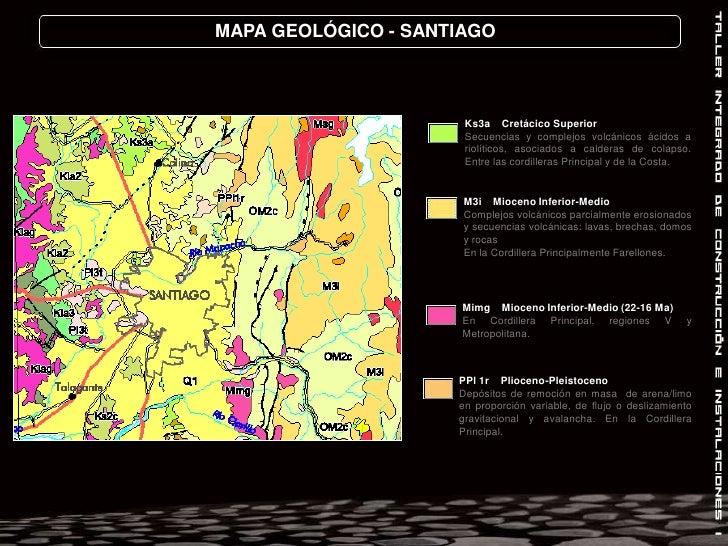 MAPA GEOLÓGICO - SANTIAGO<br />Ks3aCretácico Superior<br />Secuencias y complejos volcánicos ácidos a riolíticos, asociado...