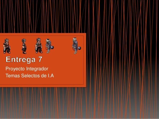 Proyecto IntegradorTemas Selectos de I.A