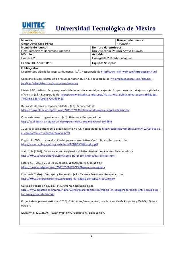 Universidad Tecnológica de México 1 Nombre: Omar David Soto Pérez Número de cuenta: 14080044 Nombre del curso: Comunicació...
