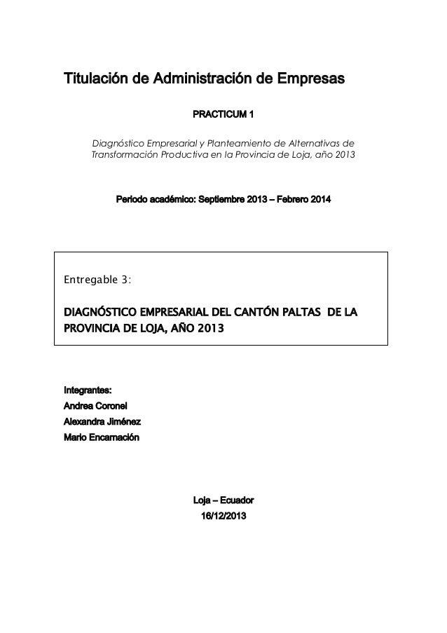 Titulación de Administración de Empresas PRACTICUM 1 Diagnóstico Empresarial y Planteamiento de Alternativas de Transforma...