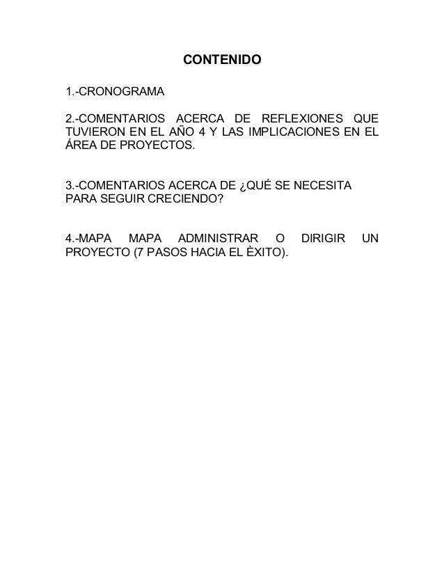 CONTENIDO ! ! 1.-CRONOGRAMA 2.-COMENTARIOS ACERCA DE REFLEXIONES QUE TUVIERON EN EL AÑO 4 Y LAS IMPLICACIONES EN EL ÁREA D...