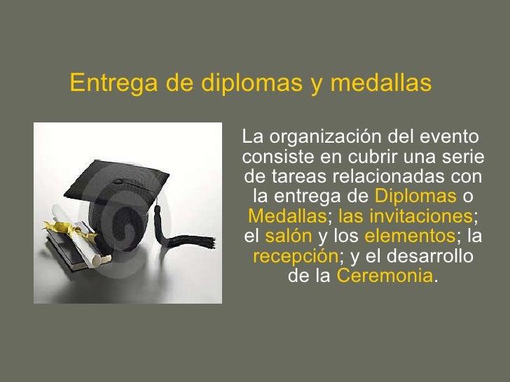 Entrega De Diplomas Y Medallas