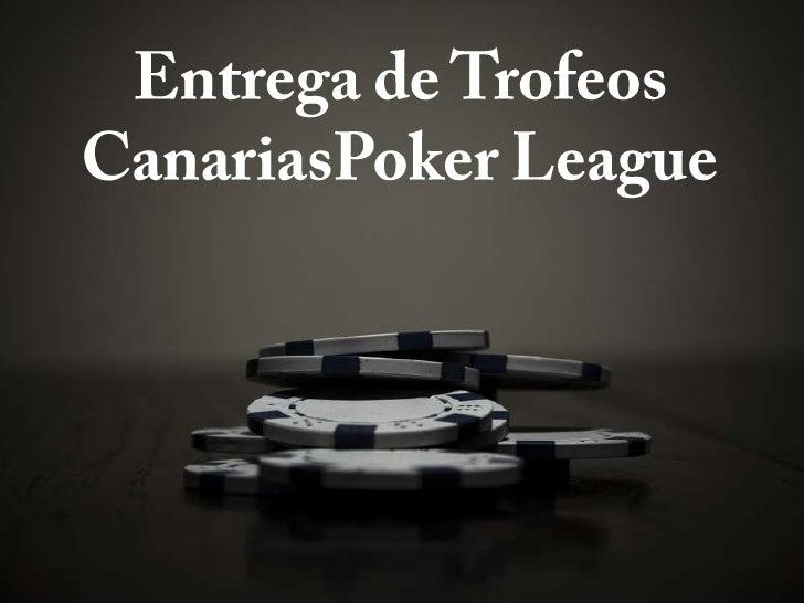 Entrega de Trofeos CanariasPoker League<br />