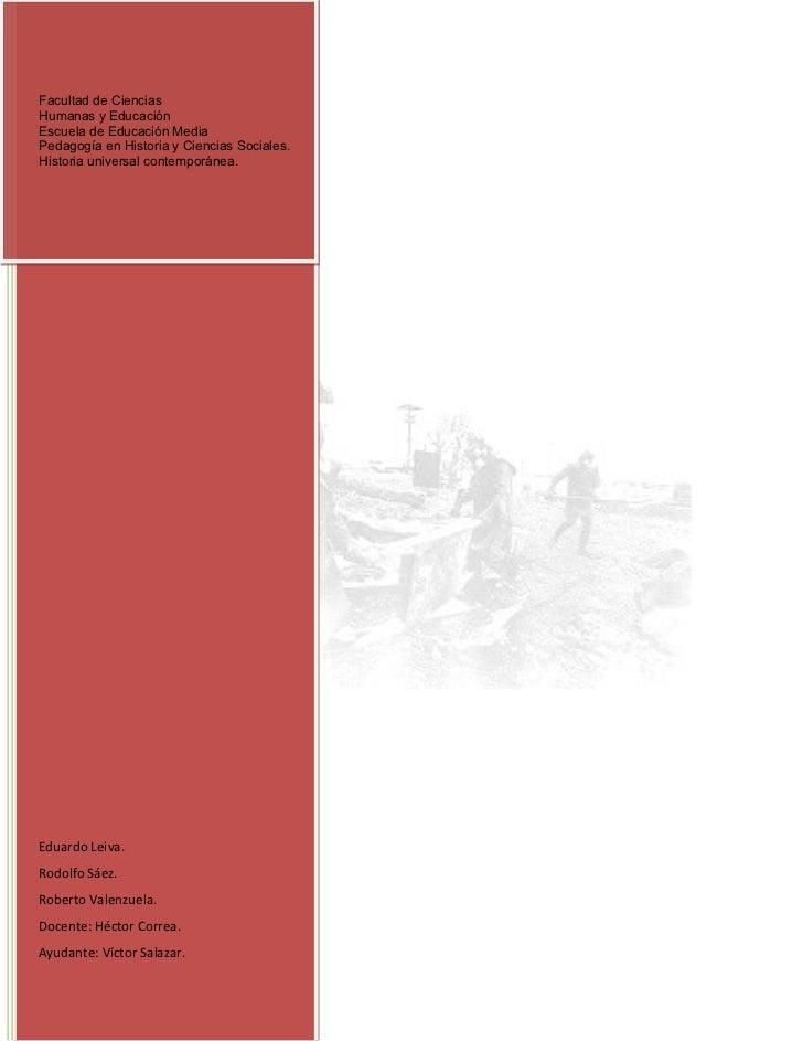 Facultad de CienciasHumanas y EducaciónEscuela de Educación MediaPedagogía en Historia y Ciencias Sociales.Historia univer...