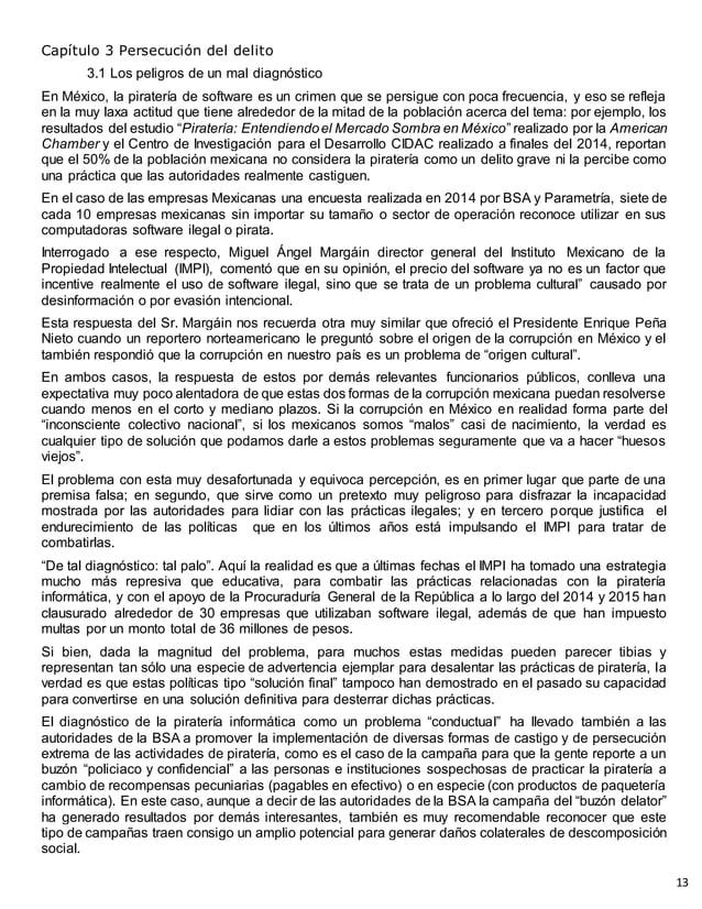 Capítulo 3 Persecución del delito 3.1 Los peligros de un mal diagnóstico En México, la piratería de software es un crimen ...