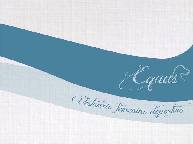 EquusVestuari        o femenino eportivo                  d