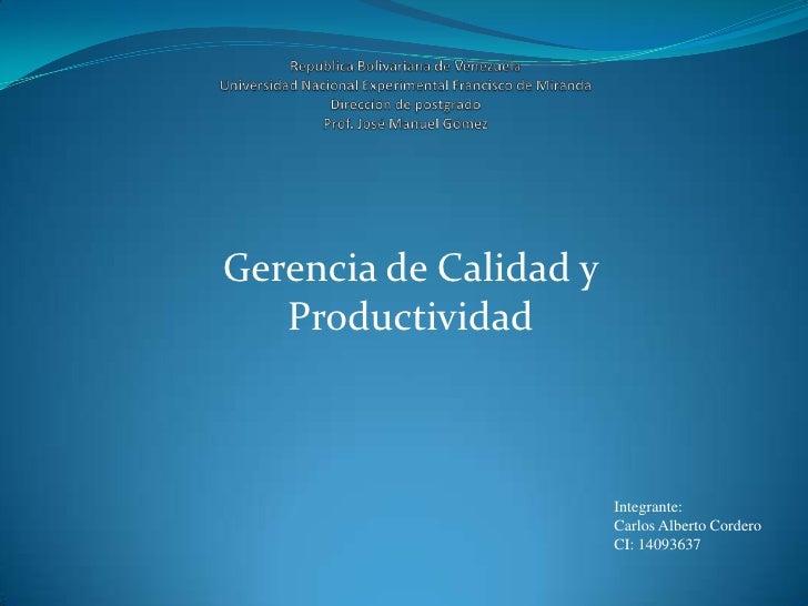 Republica Bolivariana de VenezuelaUniversidad Nacional Experimental Francisco de MirandaDirección de postgradoProf. José M...