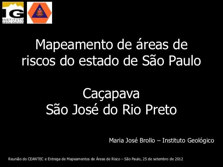 Mapeamento de áreas de       riscos do estado de São Paulo                          Caçapava                    São José d...