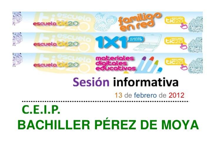 13 de febrero de 2012BACHILLER PÉREZ DE MOYA
