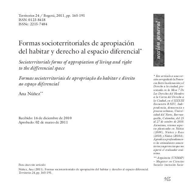Formas socioterritoriales de apropiación del habitar y derecho al espacio diferencial* Socioterritorials forms of appropia...
