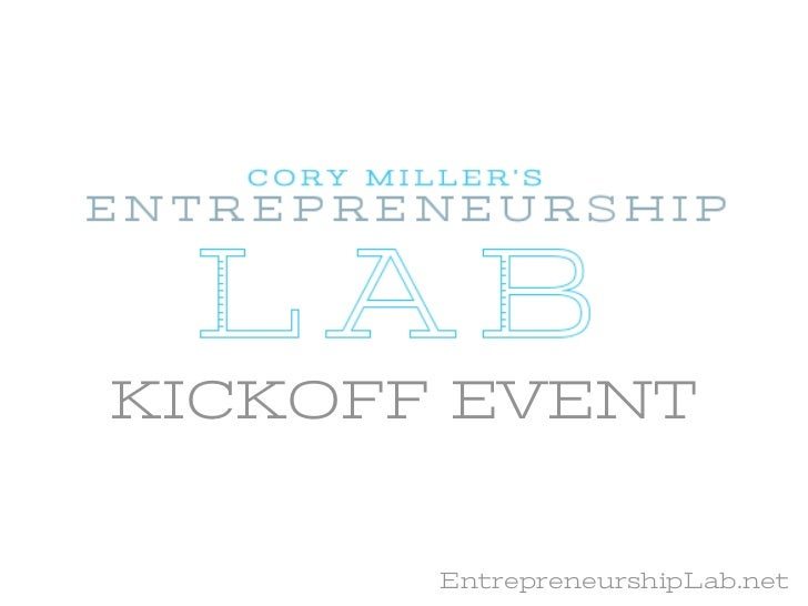 KICKOFF EVENT       EntrepreneurshipLab.net