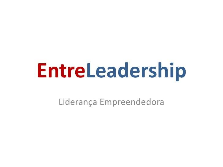 EntreLeadership  Liderança Empreendedora