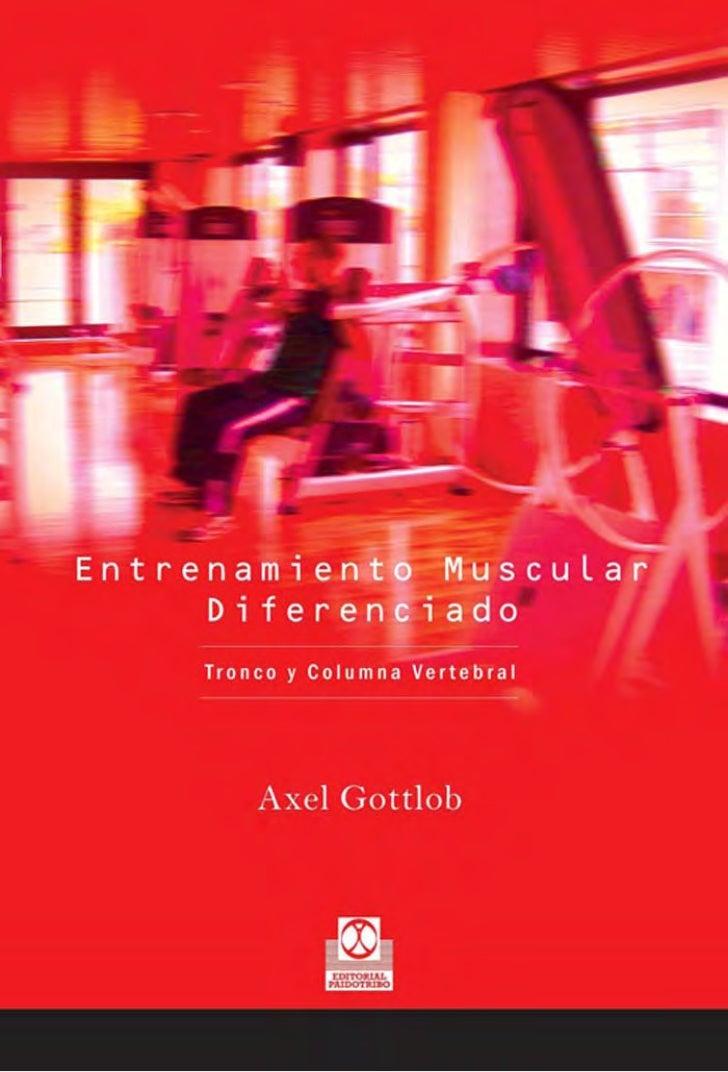 Entrenamiento muscular      diferenciado  tronco y columna vertebral           Axel Gottlob
