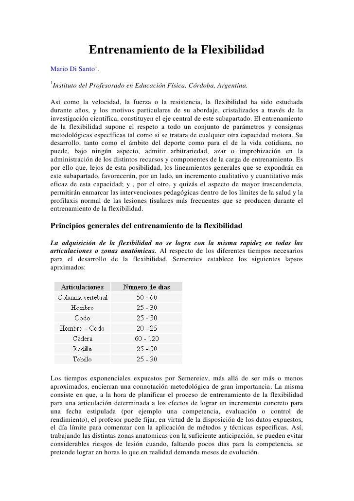Entrenamiento de la Flexibilidad Mario Di Santo1. 1  Instituto del Profesorado en Educación Física. Córdoba, Argentina.  A...