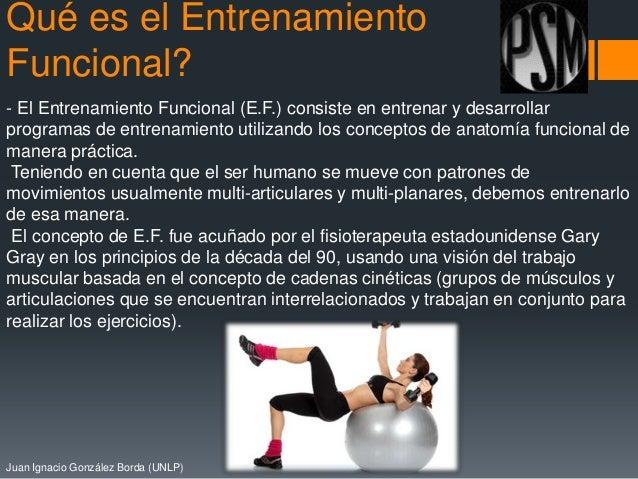 Qué es el Entrenamiento Funcional? - El Entrenamiento Funcional (E.F.) consiste en entrenar y desarrollar programas de ent...