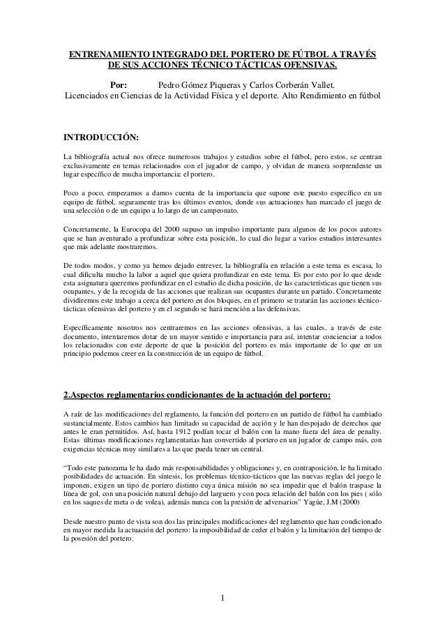 ENTRENAMIENTO INTEGRADO DEL PORTERO DE FÚTBOL A TRAVÉS       DE SUS ACCIONES TÉCNICO TÁCTICAS OFENSIVAS.            Por:  ...