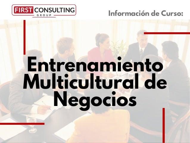 Entrenamiento Multicultural de Negocios Información de Curso: