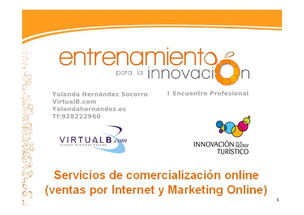 Yolanda Hernández Socorro   I Encuentro Profesional VirtualB.com Yolandahernandez.es Tf:928222960                         ...