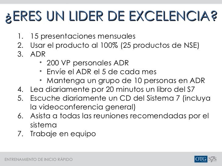¿ERES UN LIDER DE EXCELENCIA? <ul><li>15 presentaciones mensuales </li></ul><ul><li>Usar el producto al 100% (25 productos...