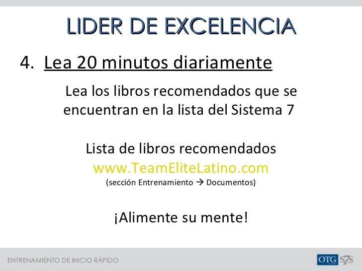 <ul><li>4.  Lea 20 minutos diariamente </li></ul><ul><ul><li>Lea los libros recomendados que se encuentran en la lista del...